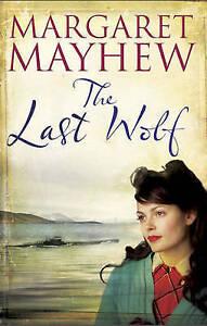 Mayhew, Margaret, The Last Wolf, Very Good Book