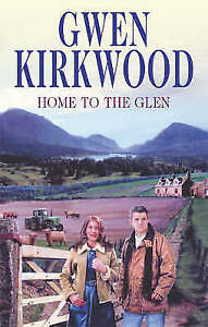 Kirkwood, Gwen, Home to the Glen, Very Good Book