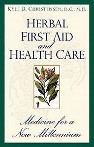 Herbal-First-Aid-and-Health-Care-Medicine-for-a-New-Millennium-by-Kyle-D