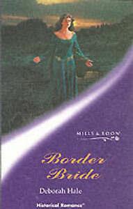 Border Bride (Mills & Boon Historical), Hale, Deborah