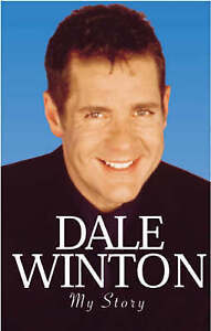Dale: My Story, Winton, Dale, New Book