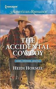 The Accidental Cowboy Hormel, Heidi -Paperback