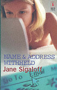 Name and Address Withheld (Red Dress Ink (Numbered Paperback)), Sigaloff, Jane