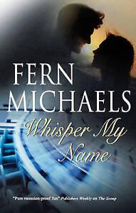 Michaels, Fern Whisper My Name Very Good Book