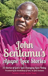 Sentamu, John-John Sentamu`S Agape Love Stories  BOOK NEW
