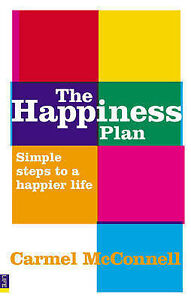 The-Happiness-Plan-Simple-Steps-to-a-Happier-Life-Carmel-McConnell-Used-Good