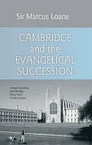Cambridge and the Evangelical Succession, Marcus Loane