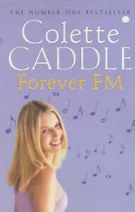 Forever FM, Caddle, Colette, Very Good Book