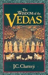 The Wisdom of the Vedas (Theosophical Heritage Classics) by Jagadish Chatterji