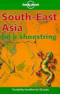 South East Asia (Lonely Planet Shoestring Guide), et al, Wheeler, Maureen, Wheel