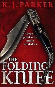 The Folding Knife by K. J. Parker - NEW - (Paperback, 2010)