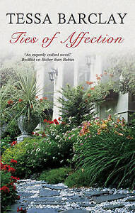 Barclay, Tessa, Ties of Affection (Severn House Large Print), Very Good Book