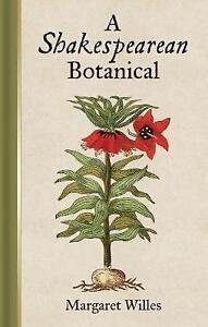 A-Shakespearean-Botanical-Willes-Margaret-Good-Condition-Book-ISBN-978185124