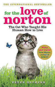 Peter Gethers - For the Love of Norton (Paperback) 9780091933319