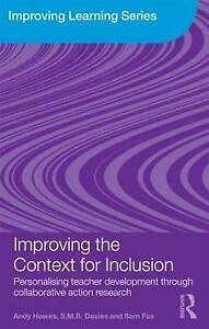Improving the Context for Inclusion: Personalising Teacher Development through