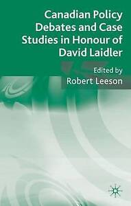 Canadian Policy Debates and Case Studies in Honour of David Laidler  NEW - <span itemprop='availableAtOrFrom'>ILKLEY, West Yorkshire, United Kingdom</span> - Canadian Policy Debates and Case Studies in Honour of David Laidler  NEW - ILKLEY, West Yorkshire, United Kingdom