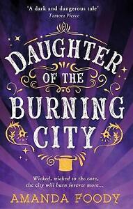Daughter Of The Burning City by Foody, Amanda | Paperback Book | 9781848455443 |