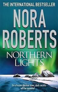 Nora Roberts NORTHERN LIGHTS  Nora Roberts  - NEW