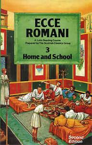 Ecce Romani Book 3 Home and School, Scottish Classics