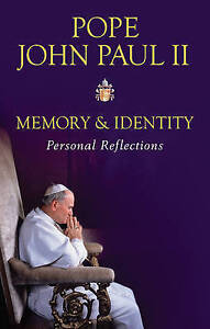 Memory and Identity Personal Reflections John Paul II Pope Pope New Book - Hereford, United Kingdom - Memory and Identity Personal Reflections John Paul II Pope Pope New Book - Hereford, United Kingdom