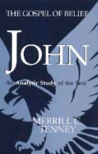 John-The-Gospel-of-Belief-by-Merrill-Chapin-Tenney-1997-Paperback