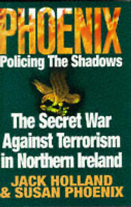 Phoenix: Policing the Shadows, Phoenix, Susan, Holland, Jack   Hardcover Book  