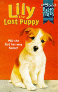 Lily the Lost Puppy (Jenny Dale's Puppy Tales), Dale, Jenny, New Book