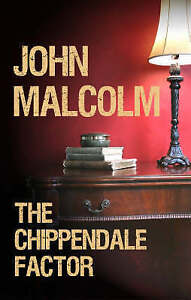 """VERY GOOD"" John Malcolm, The Chippendale Factor, Book"