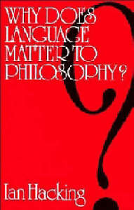 Why Does Language Matter to Philosophy?, Good Condition Book, Hacking, Ian, ISBN