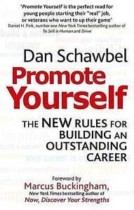 Promote Yourself, Dan Schawbel