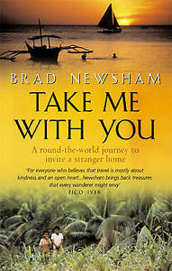 Take Me with You: A round-the-world journey to invite a stranger home, Newsham,