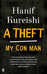 A Theft: My Con Man, New, Kureishi, Hanif Book