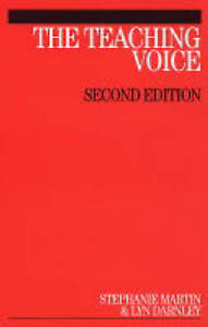 NEW The Teaching Voice by Stephanie Martin