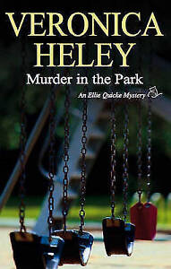 Heley, Veronica, Murder in the Park (Severn House Large Print), Very Good Book