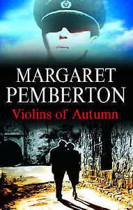 Pemberton, Margaret, The Violins of Autumn, Very Good Book