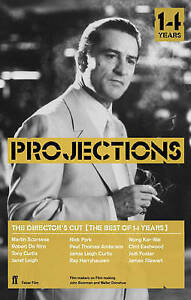 """Director's Cut: Best of Projections: The Best of """"Projections"""", , New Book"""