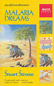 Malaria Dreams: An African Adventure (Abacus Books), Stevens, Stuart, New Book