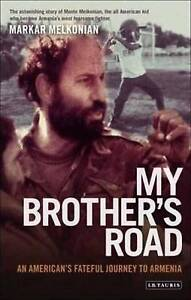 My Brother's Road by Markar Melkonian (Paperback, 2007)