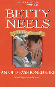 An Old-fashioned Girl (Betty Neels Collector's Editions), Betty Neels | Paperbac