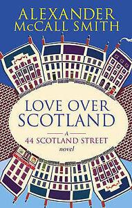 Love-Over-Scotland-44-Scotland-Street-Alexander-McCall-Smith-Book