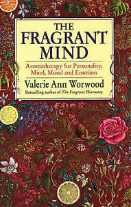 The Fragrant Mind, Valerie Ann Worwood