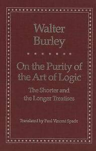 On the Purity of the Art Logic – The Shorter & the Longer Treatises, W