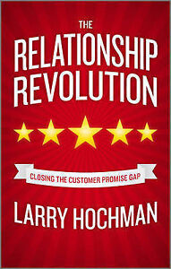 The Relationship Revolution, Larry Hochman