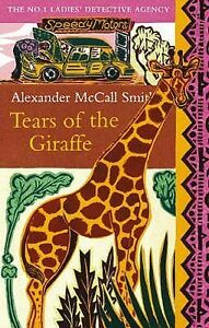 Tears of the Giraffe by Alexander McCall Smith (Paperback, 2003, free postage)