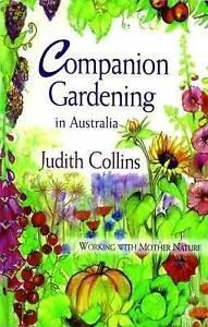 Companion Gardening in Australia ' Judith Collins
