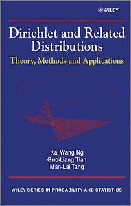 Dirichlet and Related Distributions, Kai Wang Ng