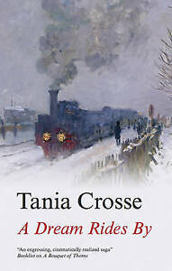 """VERY GOOD"" Crosse, Tania, A Dream Rides by, Book"