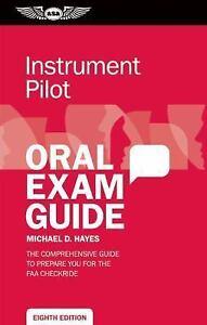 Oral Exam Guide Instrument Pilot Oral Exam Guide The Comprehensive Guide... - $4.28