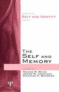 The Self and Memory (Studies in Self and Identity) by