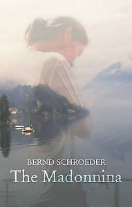 The Madonnina, Schroeder, Bernd, New Book